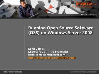 Running Open Source Software (OSS) on Windows Server 2008