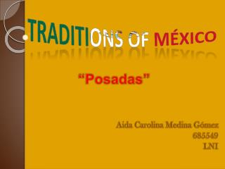 Traditions Of M�xico