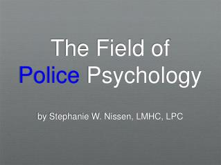 The Field of  Police  Psychology