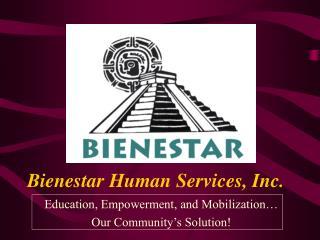 Bienestar Human Services, Inc.