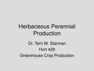 Herbaceous Perennial Production