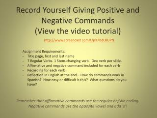 Record Yourself Giving Positive and Negative Commands (View the video tutorial)