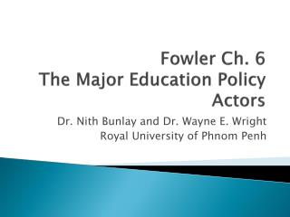 Fowler Ch. 6 The Major Education Policy Actors