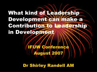 What kind of Leadership Development can make a Contribution to Leadership in Development