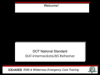 DOT National Standard EMT-Intermediate/85 Refresher