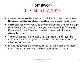 Homework Due:  March 2, 2010