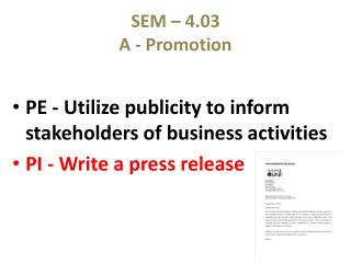 SEM – 4.03 A - Promotion