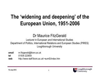 The 'widening and deepening' of the European Union, 1951-2006