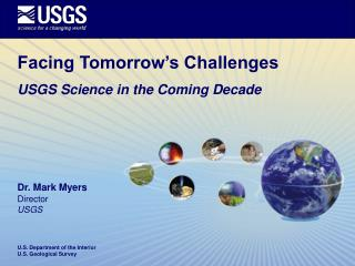 Facing Tomorrow's Challenges  USGS Science in the Coming Decade