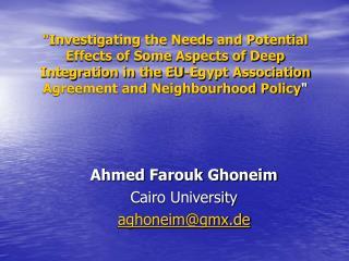 Ahmed Farouk Ghoneim Cairo University aghoneim@gmx.de