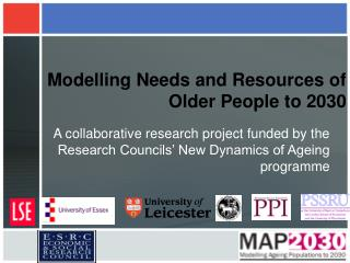 Modelling Needs and Resources of Older People to 2030