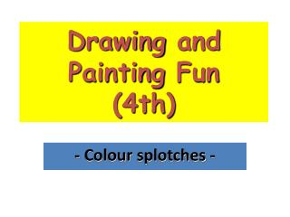 Drawing  and  Painting Fun (4th)