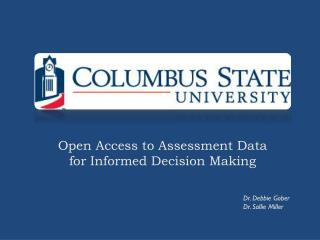 Open Access to Assessment Data  for Informed Decision Making