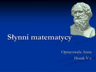 Slynni matematycy