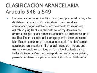 CLASIFICACION ARANCELARIA Articulo 546 a 549