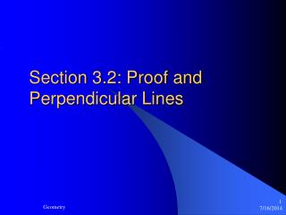 Section 3.2: Proof and Perpendicular Lines