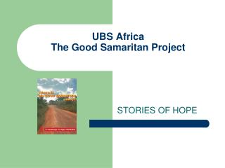 UBS Africa The Good Samaritan Project