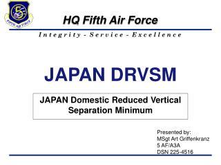 JAPAN DRVSM