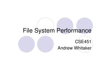 File System Performance