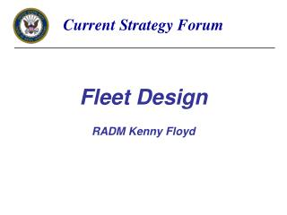Fleet Design R ADM Kenny Floyd