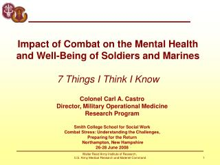 Colonel Carl A. Castro Director, Military Operational Medicine  Research Program