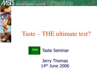 Taste Seminar   Jerry Thomas          14 th  June 2006