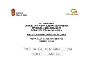 PROFRA. GUIA: MARIA ELENA PAREDES BARRALES