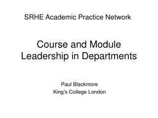 Course and Module Leadership in Departments