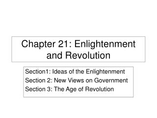 Chapter 21: Enlightenment and Revolution