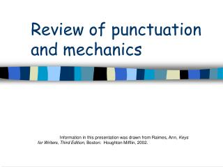 Review of punctuation and mechanics