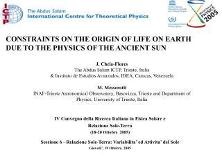 IV Convegno della Ricerca Italiana in Fisica Solare e  Relazione Sole-Terra ( 18-20 Ottobre  2005)