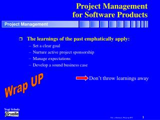 Project Management for Software Products