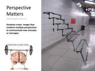 Perspective  Matters