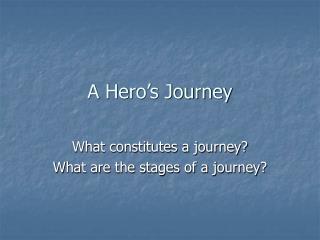 A Hero�s Journey
