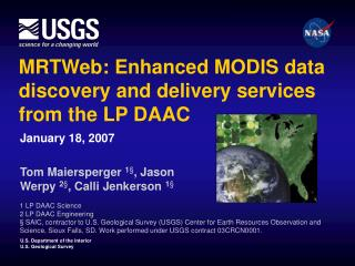MRTWeb: Enhanced MODIS data discovery and delivery services from the LP DAAC