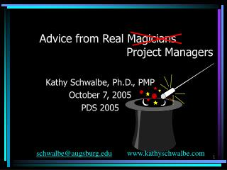 Advice from Real Magicians                                    Project Managers