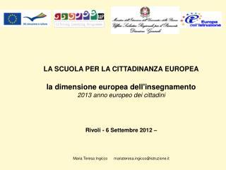 LA SCUOLA PER LA CITTADINANZA EUROPEA la dimensione europea dell'insegnamento