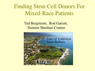 Finding Stem Cell Donors For  Mixed-Race Patients