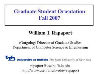 Graduate Student Orientation Fall 2007