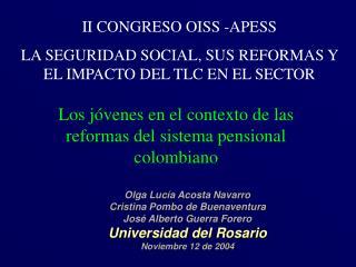 Los j�venes en el contexto de las reformas del sistema pensional colombiano