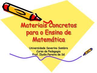 Materiais Concretos para o Ensino de Matem