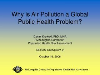 Why is Air Pollution a Global Public Health Problem?