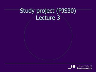 Study project (PJS30) Lecture 3