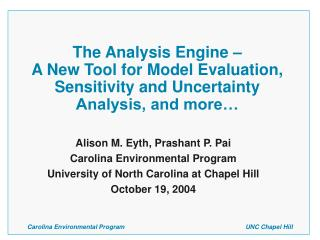 Alison M. Eyth, Prashant P. Pai Carolina Environmental Program
