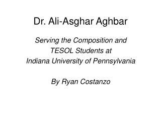 Dr. Ali-Asghar Aghbar