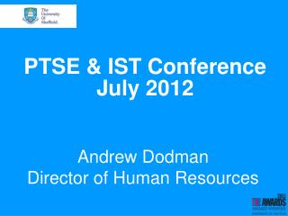 PTSE & IST Conference July 2012
