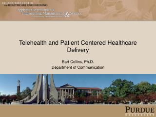 Telehealth and Patient Centered Healthcare Delivery