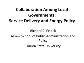 Collaboration Among Local Governments:   Service Delivery and Energy Policy