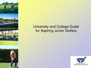 University and College Guide  for Aspiring Junior Golfers