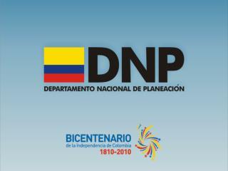 Alejandra  Gélvez  Ramírez Departamento Nacional de Planeación – Colombia Diciembre de 2010
